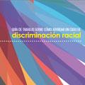 portada_guia_trabajo_abordar_caso_descriminacion_racial