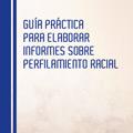 img_guia_practica_informes_perfilamiento_racial